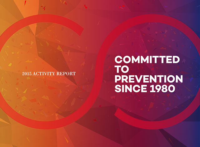 Activity Report : Commited to Prevention Since 1980
