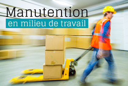 Manutention en milieu de travail