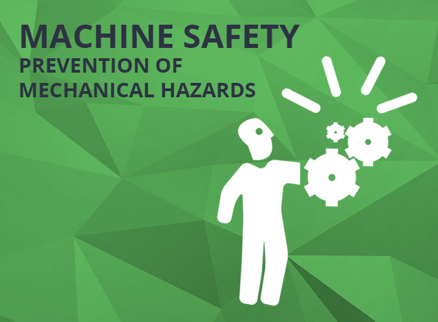Machine Safety - Prevention of Mechanical Hazards - Fixed Guards and Safety Distances