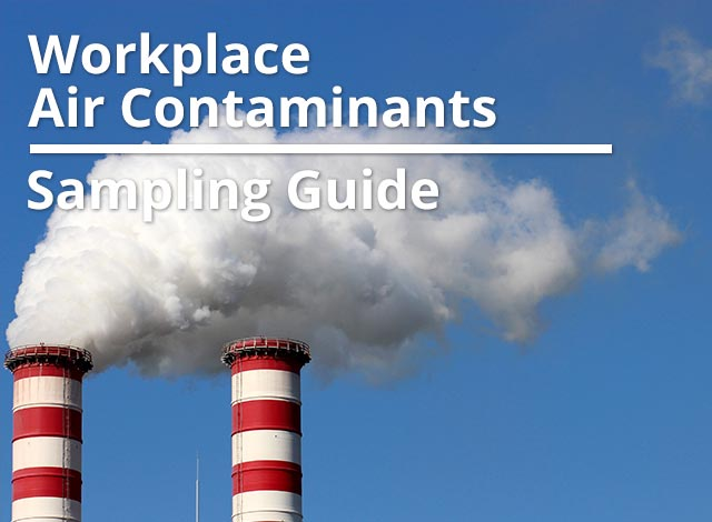 Workplace Air Contaminants Sampling Guide