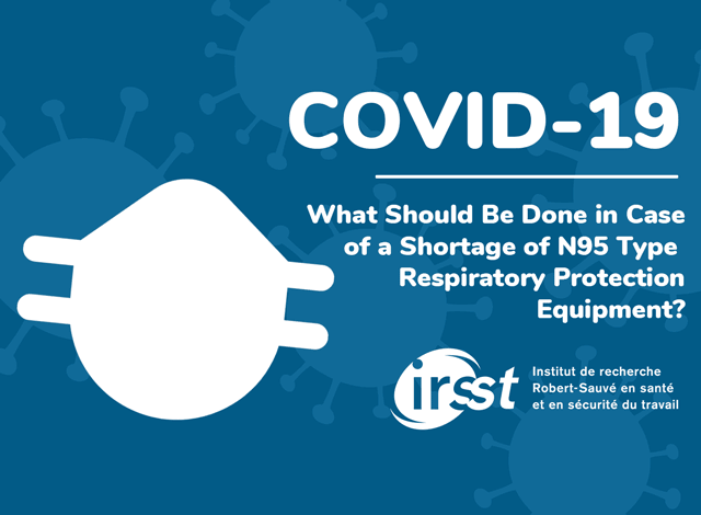 What Should Be Done in Case of a Shortage of N95 Type Respiratory Protection Equipment?